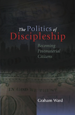 The Politics of Discipleship, SCM-Canterbury Press, £25