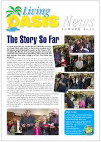 Living Oasis: The Story So Far: News Summer 2010