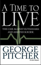 George Pitcher: A Time to Live