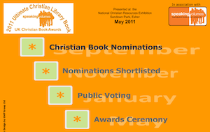 UK Christian Book Awards: Nominations now open for the Ultimate Christian Library Book 2011