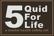 5 Quid for Life