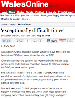 Wales Online 15/08/2011 - 'exceptionally difficult times'