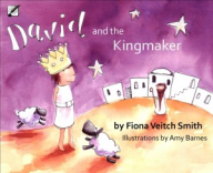 David and the Kingmaker