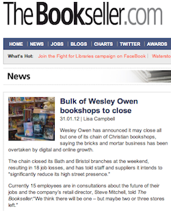 The Bookseller, 31/1/2012: Bulk of Wesley Owen bookshops to close