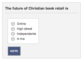 Bookseller Poll: The future of Christian book retail is...