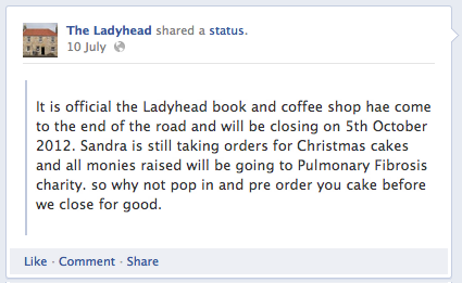 The Ladyhead, St Andrew's: It is official the Ladyhead book and coffee shop hae [sic] come to the end of the road and will be closing on 5th October 2012...
