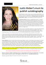 Press Release, July 2012: Justin Bieber's mum to publish autobiography (pdf, 2.1mb)