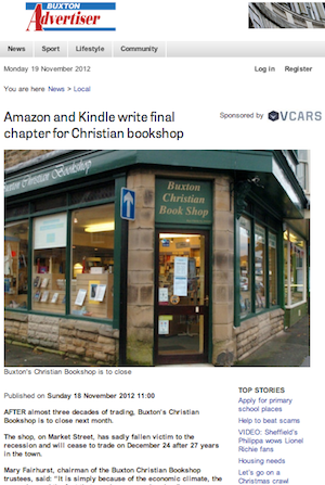 Buxton Advertiser, 19 Nov 2012: Amazon and Kindle write final chapter for Christian bookshop