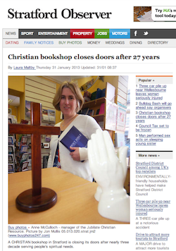 Stratford Observer, 31/1/2013: Christian bookshop closes doors after 27 years