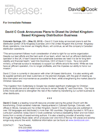 Press Release 22/5/2013: David C Cook Announces Plans to Divest its United Kingdom Based Kingsway Distribution Business (pdf, 147kb)