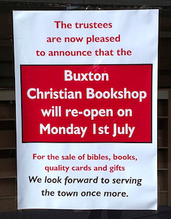 Buxton Christian Bookshop will re-open on Monday 1st July: Shop window notice posted on facebook