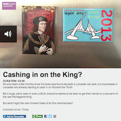 Cashing in on the King? Exclusive BBC Radio Leicester phone-in interview with King Richard III