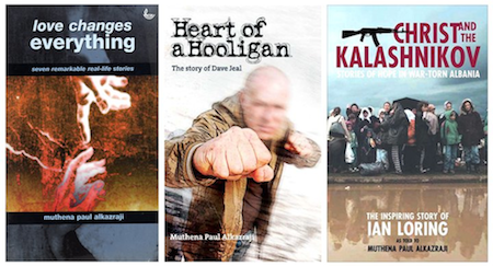 Paul's  previous books: Love Changes Everything, Heart of a Hooligan & Christ and the Kalashnikov
