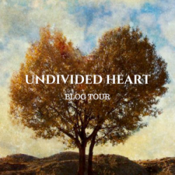 Undivided Heart Blog Tour